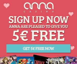 Anna Casino €5 gratis plus 80 free spins and €200 free bonus