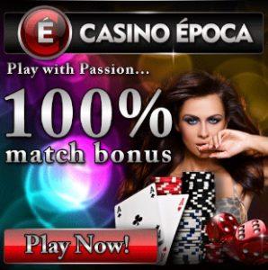 Casino Epoca - 100% up to €200 bonus and €5 free spins NDB
