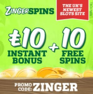 Zinger Spins - £10 bonus chips and 10 free spins - no deposit casino