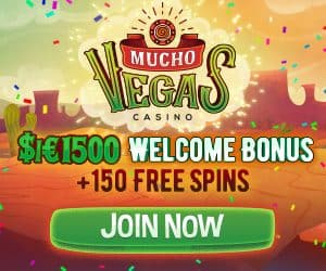 Mucho Vegas Casino 150 free spins + €/$1500 gratis + 600% bonus