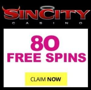 SinCity Casino | 80 free spins + 325% bonus + €£$ 525 gratis