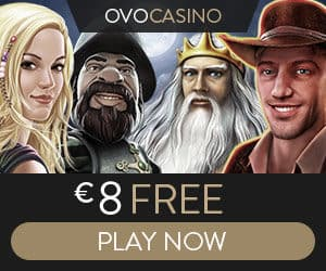 OVO Casino - €8 gratis and 100% up to €1000 welcome bonus