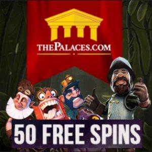 The Palaces Casino   50 free spins + 300% bonus + £250 gratis
