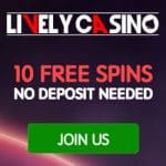 Lively Casino - £200 extra bonus + 10 free spins - no deposit needed