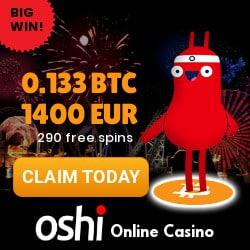 Oshi Casino - best bitcoin casino! 290 free spins + 1400 EUR/BTC bonus