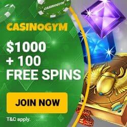 CasinoGym - 100 free spins and $1000 free bonus on deposit