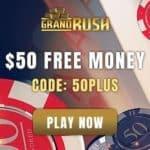 Grand Rush Casino $50 free chip bonus (Australia & New Zealand)