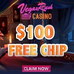 Vegas Rush Casino $100 FREE banner